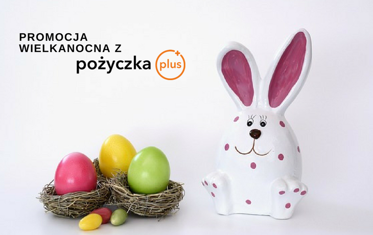 Wielkanocny rabat -50% dla stałych klientów w Pożyczka Plus