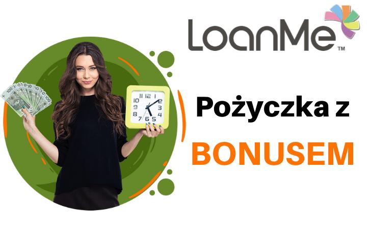 Promocja LoanMe – pożyczka z bonem!