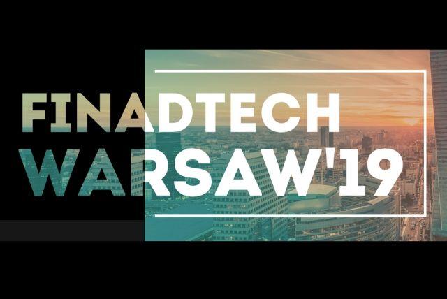 Konferencja FinAdTech Warsaw – po raz pierwszy w Polsce!