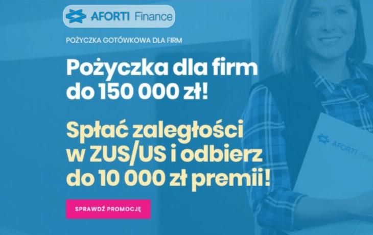 Promocja GOLD i PREMIUM! Zyskaj z pożyczką Aforti Finance!